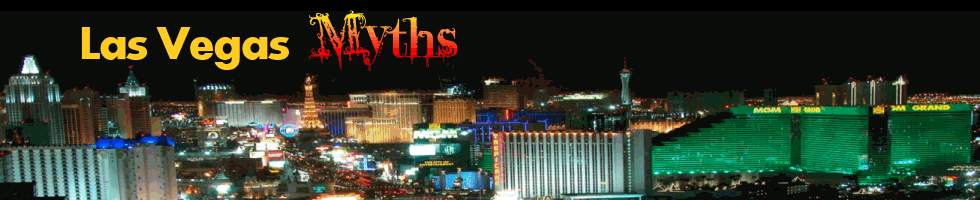 Las Vegas Myths
